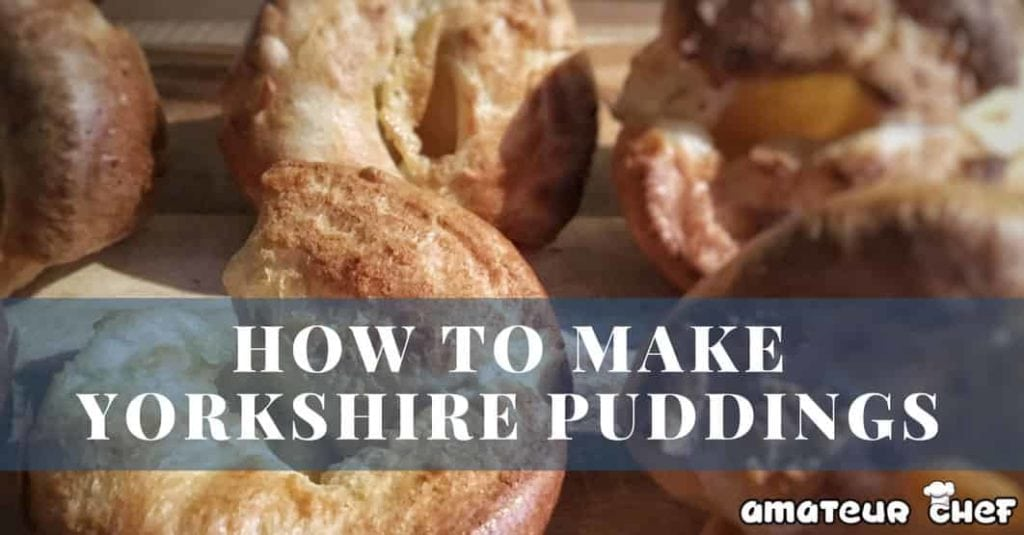 Feature image for Yorkshire Pudding Recipe | AmateurChef.co.uk