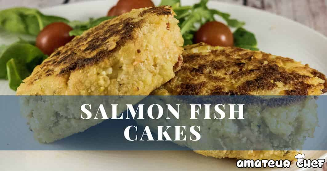 Salmon Fish Cake Feature Image | AmateurChef.co.uk