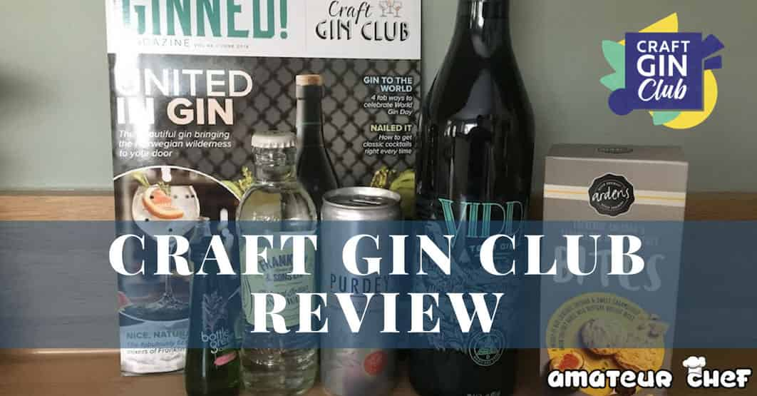 Featured Image For Review of Craft Gin Club - Gin Subscription Service | AmateurChef.co.uk